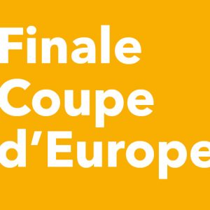 Finale coupe d'Europe